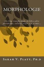 Morphologie : Un Blog Transformado en Libro Sobre Periodismo, Cultura, Viajes...