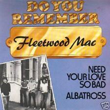 JUKEBOX 45 SINGLE FLEETWOOD MAC NEED YOUR LOVE SO BAD