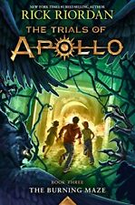 The Trials of Apollo Book Three The Burning Maze (New Hardcover) by Rick Riordan