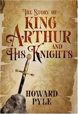 STORY OF KING ARTHUR & HIS KNIGHTS + CHAMPIONS OF THE ROUND TABLE ~ TEXT & ILLUS