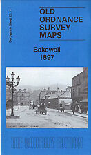 Bakewell 1897: hoja 23.11 por Alan Godfrey Derbyshire (Hoja Mapa, Doblada, 2016)