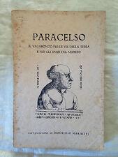 Paracelso Il vagabondo per le vie della terra e per gli spazi del mistero