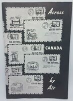 1939 Across Canada By Air Trans Canada Air Mail and Aviation Publication