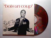 RALPH THAMAR : BOIS UN COUP [ CD SINGLE ]