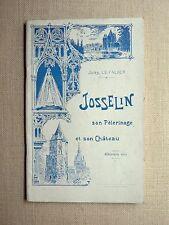 J. Le Falher JOSSELIN, PÈLERINAGE ET CHÂTEAU N.-D. du Roncier 1958 TBE Bretagne