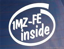 1MZ-FE INSIDE Funny Car/Window/Bumper JDM Vinyl Sticker - Ideal for Toyota