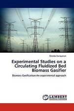 Experimental Studies on a Circulating Fluidized Bed Biomass Gasifier: Biomass Ga