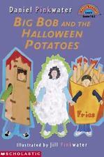 Big Bob And The Halloween Potato (level 3) (Hello Reader)