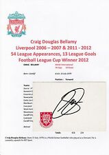 CRAIG BELLAMY LIVERPOOL 2006-2007 & 2011-2012 ORIGINAL HAND SIGNED CRESTED CARD