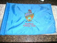 """PIN FLAG BROOKFIELD COUNTRY CLUB, USED, EMBROERIED, 19 1/2"""" BY 14"""""""