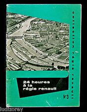 24 HEURES REGIE RENAULT - HORAIRE OUVRIER USINE BILLANCOURT FLINS ANNEES 1950