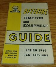 Nrfea Official Tractor and Equipment Guide Spring 1960