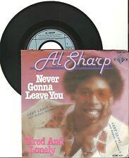 "Al sharp, Never gonna leave you, Jody, G -/vg 7"" single 999-577"