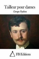 Tailleur Pour Dames by Georges Feydeau (2015, Paperback)