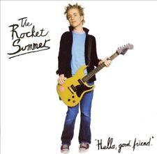 The Rocket Summer, Hello, Good Friend, Excellent