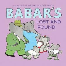 BABAR'S LOST AND FOUND by Phyllis Rose (Board book) : WH1-R1C : HB : NEW BOOK