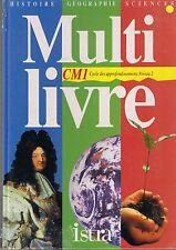 Multi Livre Manuel Scolaire CM1 Cours Moyen ISTRA Histoire Géographie Sciences