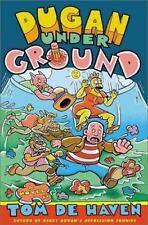 Dugan Under Ground: A Novel: Tom De Haven