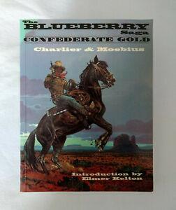 The Blueberry Saga Confederate Gold graphic novel Charlier & Moebius 1996 Mojo