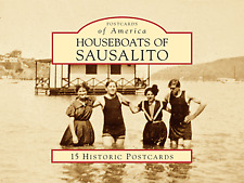 Houseboats of Sausalito [Postcards of America] [CA] [Arcadia Publishing]