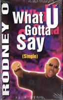 Rodney O What You Gotta Say Rap Hiphop Cassette Tape Single New Sealed