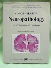 Color Atlas of Neuropathology by R. O. Weller (1984, Hardcover)