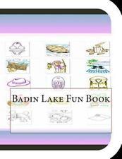Badin Lake Fun Book : A Fun and Educational Book about Badin Lake by Jobe...