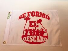 "Boat flag 12""X18"" Boat Flags - Se Formo El Descaro (Spanish) funny boat flag New"