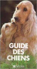 Collectif - Guide des chiens - 1982 - relié