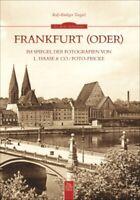 Frankfurt Oder im Spiegel der Fotografien Bildband Bilder Geschichte Buch Book