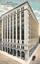 MONTREAL CANADA~TRANSPORTATION BUILDING~ST JAMES STREET POSTCARD 1921 PSTMK