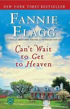 Can't Wait to Get to Heaven paperback novel by Fannie Flagg FREE SHIPPING i flag