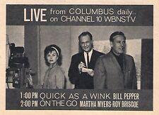 1964 WBNS OHIO TV AD~BILL PEPPER~ROY BRISCOE~MARTHA MYERS~QUICK AS A WINK