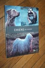 CHIENS DU MONDE par JOAN PALMER éd. NATHAN 2006 BEAU LIVRE