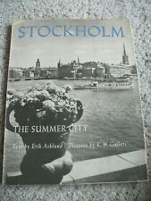 Stockholm. The Summer City. Text by Erik Asklund. Pictures by K.W. Gullers