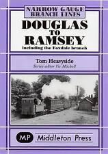 Douglas to Ramsey: Including the Fox Dale Branch by Heauyside Tom (Hardback,...