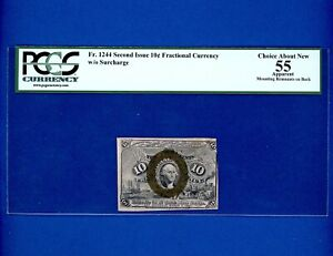 1863 10 Cent Fractional Currency G.W. RARE Civil War  PCGS 55 CHOICE ABOUT NEW