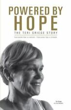 Powered By Hope: The Teri Griege Story-ExLibrary