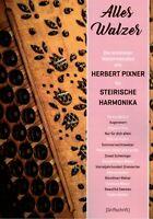 Steirische Harmonika Noten : Herbert Pixner - ALLES WALZER - Griffschrift