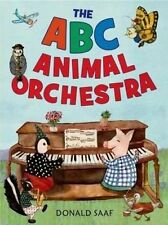 The ABC Animal Orchestra by Donald Saaf (Paperback, 2015)