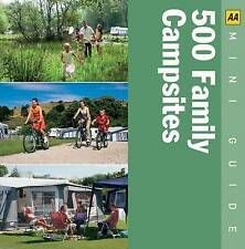 500 Family Campsites by AA Publishing