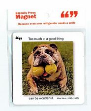 Brand New Borealis Press Too Much Of A Good Thing Dog Magnet For Rescue Charity