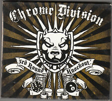 CHROME DIVISION - 3rd round knockout CD