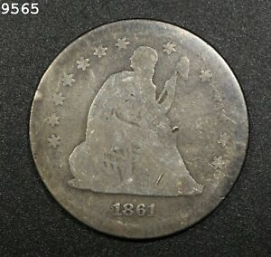 1861 Liberty Seated Quarter *Free S/H After 1st Item*