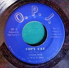 FUNK/SOUL 45: DARLENE PAYNE & THE O.D. GIRLS Copy Cat/This Melody O.P.J. 5/6