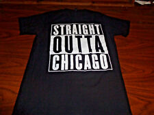 Straight Outta Chicago shirt size Small S RARE Illinois Compton Chi town