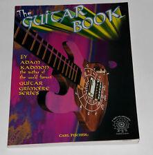 The Guitar Book by Adam Kadmon author of Guitar Grimoire Series Music Book