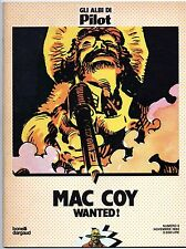 gourmelen / palacios MAC COY 5 WANTED ! gli albi di Pilot 3 bonelli dargaud 1984