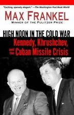 High Noon in the Cold War: Kennedy