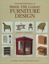 Pictorial Dictionary of British 19th Century Furniture Design by Joy, Edward